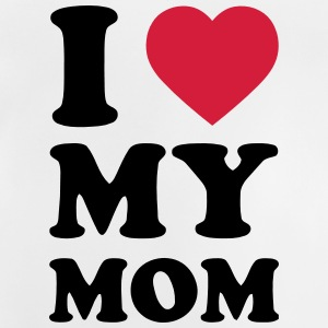 I Love My Mom Camisetas Camiseta Bebe 1