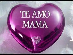 Te Amo Mama Madre Love Amar Purple Hearts Tes 1